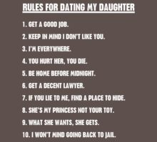 Rules For Dating My Daughter Kids Clothes