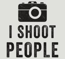 I Shoot People by designsbybri