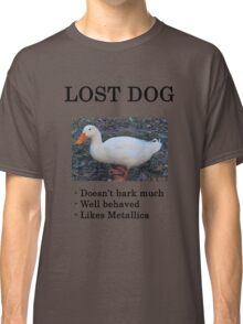 Lost Dog / Duck Classic T-Shirt