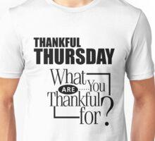Thankful Thursday Unisex T-Shirt