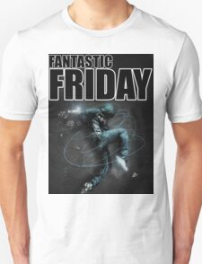 #1 Fantastic Friday T-Shirt