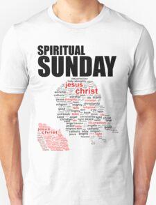 #2 Spiritual Sunday w/white trim T-Shirt