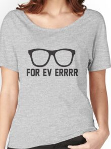 For Ev Errrr - Sandlot Fans! Women's Relaxed Fit T-Shirt
