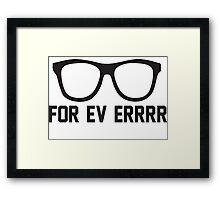 For Ev Errrr - Sandlot Fans! Framed Print