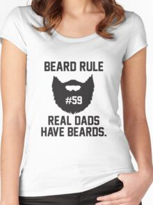 Beard Rule #59 - Real Dads Have Beards Women's Fitted Scoop T-Shirt
