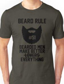 Beard Rule #51 - Bearded Men Make Better Everything Unisex T-Shirt