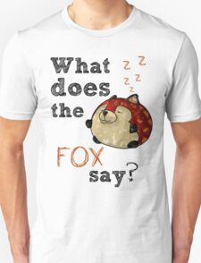 Fox Say? T-Shirt