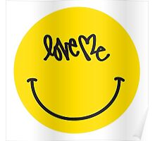 Love Me Smiley Face Poster