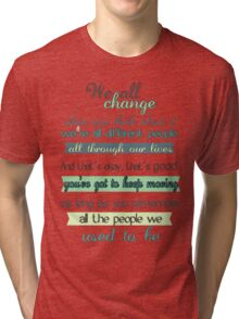 the doctor quote Tri-blend T-Shirt
