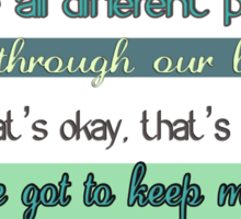 the doctor quote Sticker