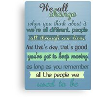 the doctor quote Canvas Print