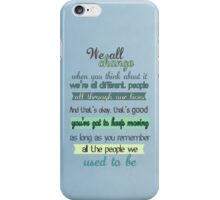 the doctor quote iPhone Case/Skin