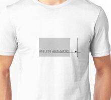 Useless Arithmatic Unisex T-Shirt