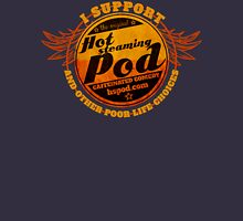 Support The Hot Steaming Pod! Unisex T-Shirt