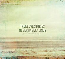 True Love Stories Never Have Endings by Nicola  Pearson