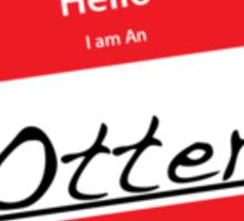 Hello I Am An: Otter T-SHIRT Sticker