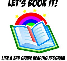 Let's Book It Like a 3rd Grade Reading Program by choustore