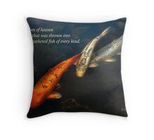 Inspirational - Gathering fish of Every kind - Matthew 13-47 Throw Pillow