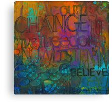 Choose Your Words Carefully Canvas Print