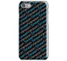 Street Version Case iPhone Case/Skin