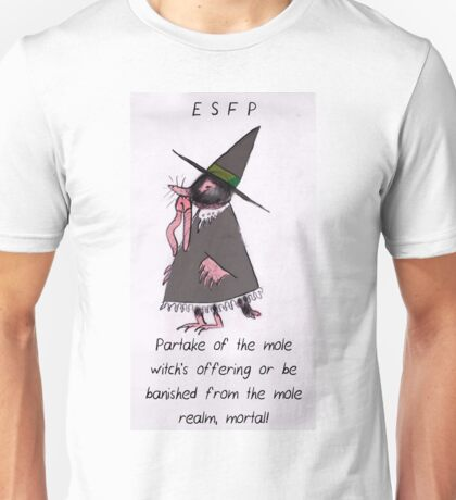 MBTI GHOSTS AND GHOULS- ESFP CREEPY CUTE MOLE WITCH Unisex T-Shirt