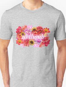ur dumb T-Shirt