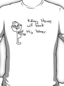 Kidney Stones (black) T-Shirt