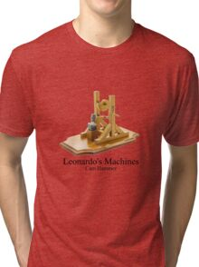 Leonardo's Machines Cam Hammer Tri-blend T-Shirt