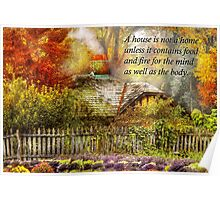 Inspirational - Home is where it's warm inside - Ben Franklin Poster