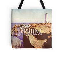 Gone Fishing Noon Lighthouse by the Sea Tote Bag