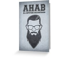 ALL HIPSTERS ARE BASTARDS - Funny (A.C.A.B) Parody  Greeting Card