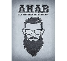 ALL HIPSTERS ARE BASTARDS - Funny (A.C.A.B) Parody  Photographic Print
