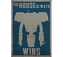 The House Always Wins Photographic Print