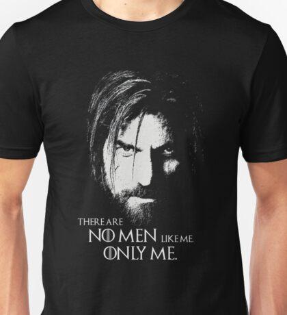 No Men Like Me Only Me Unisex T-Shirt