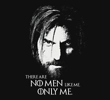 No Men Like Me Only Me Unisex T-Shirt