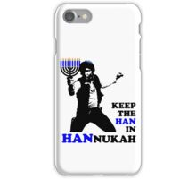 Keep the Han in Hannukah iPhone Case/Skin