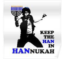 Keep the Han in Hannukah Poster