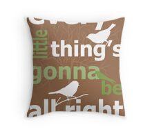 3 little birds Throw Pillow