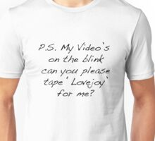 Can You Please Tape Lovejoy For Me? Unisex T-Shirt