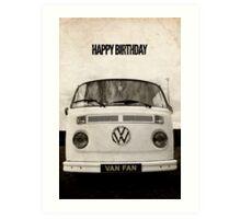VW Camper Birthday Van Fan Art Print