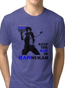 Keep the Han in Hannukah Tri-blend T-Shirt