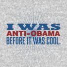I Was Anti-Obama by David Ayala