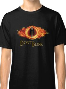Sauron, don't blink Classic T-Shirt