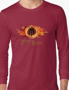 Sauron, don't blink Long Sleeve T-Shirt