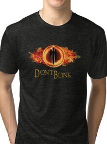Sauron, don't blink Tri-blend T-Shirt