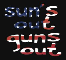 suns out guns out by Anthor-Store