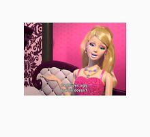 God loves ugly, Barbie Doesn't Unisex T-Shirt