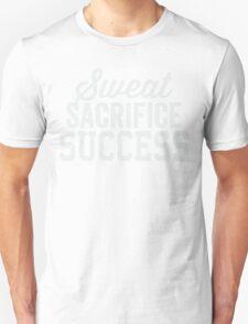 Sweat Sacrifice Success (White) Unisex T-Shirt