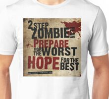 2 Step Zombie Plan Unisex T-Shirt