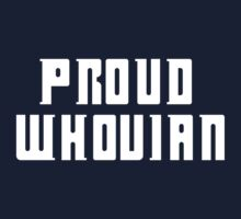 Proud Whovian V2 by Rooren
